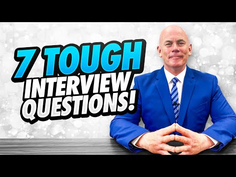 TOP 7 HARDEST INTERVIEW QUESTIONS (Including Job Interview Tips, And BRILLIANT EXAMPLE ANSWERS!)