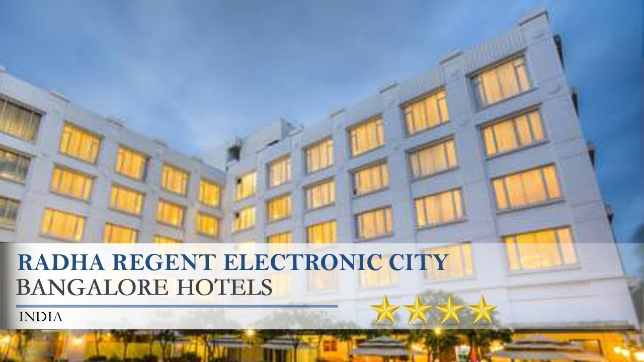 Radha Regent Electronic City Bangalore Hotels India