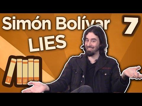 Simón Bolívar - Lies - Extra History