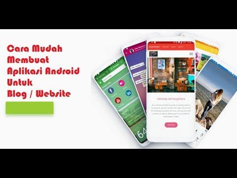 cara-mudah-membuat-aplikasi-android-untuk-blog-/-website
