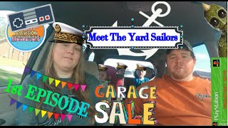 The Yard Sailors! FIRST EVER EPISODE