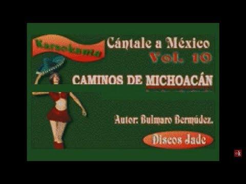 Karaokanta - Federico Villa - Caminos de Michoacán