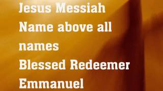 Jesus Messiah - Chris Tomlin - lyrics