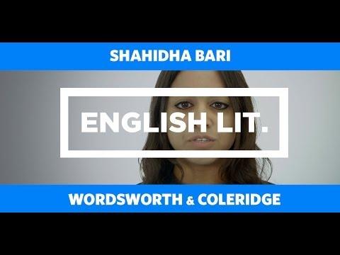 ENGLISH LIT: Wordsworth & Coleridge - Shahidha Bari