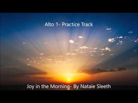 Joy in the Morning  Sleeth  3  Alto 1