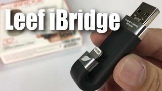 lEEF iBridge 32GB iOS iPhone iPad Mobile Memory Flash Drive Review