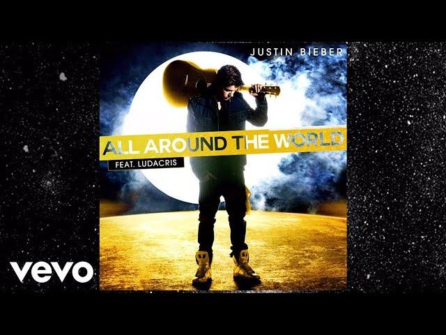 Justin Bieber - All Around The World (Lyric Video)