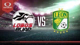 Previo Lobos BUAP - León | Clausura 2019 - Jornada 10 | Televisa Deportes