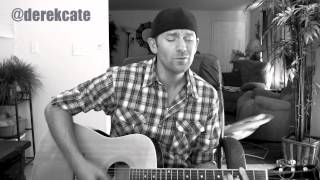 You promised - Brantley Gilbert (Acoustic cover by Derek Cate)