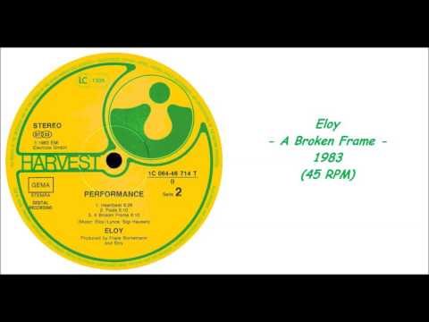 Eloy - A Broken Frame - 1983 (45 RPM)