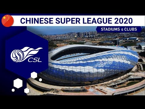 CHINESE SUPER LEAGUE Stadiums 2020