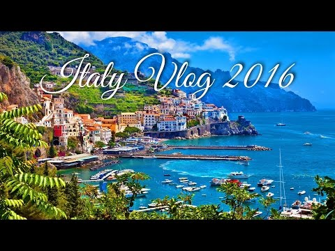 Italy Vlog 2016 (Rome and Amalfi Coast)