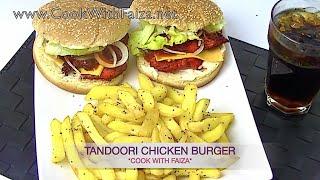 TANDOORI CHICKEN BURGER - تندوری چکن برگر - तंदूरी चिकन बर्गर -