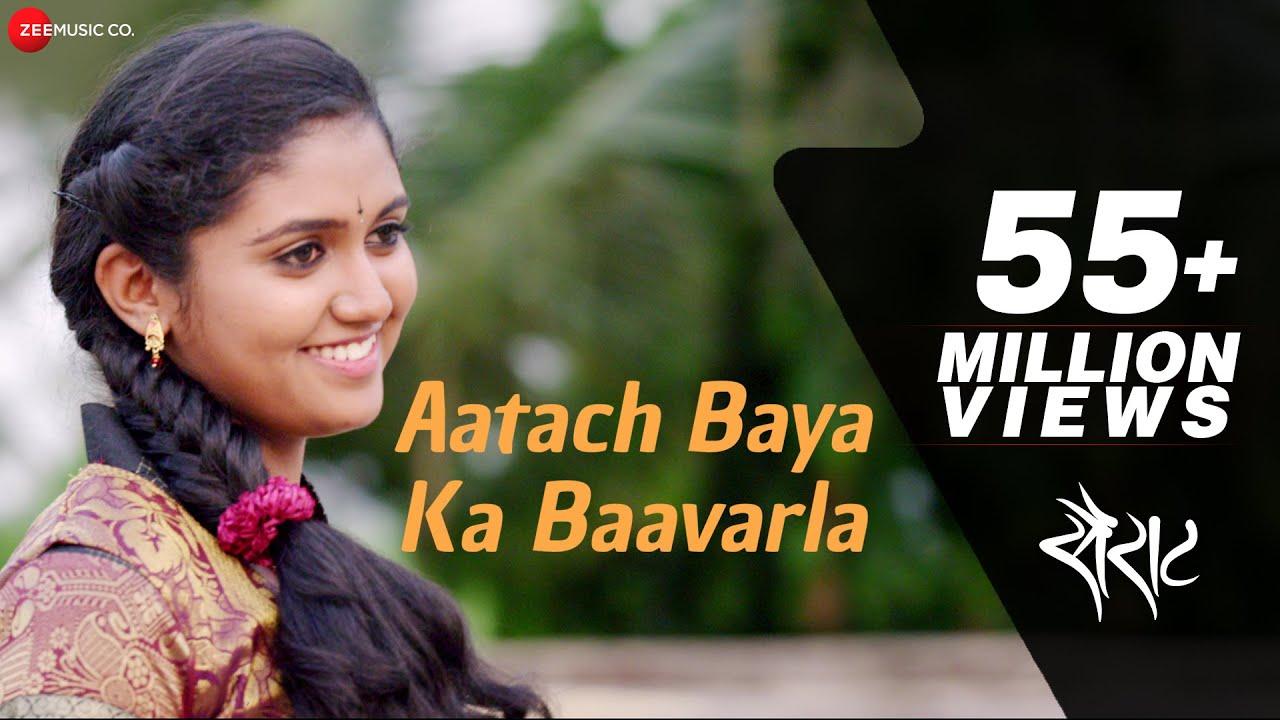 Aatach Baya Ka Baavarla Official Full Video  Sairat  Ajay Atul  Nagraj Popatrao Manjule