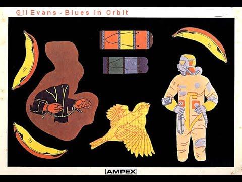 Gil Evans - Blues in Orbit