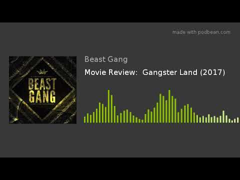 Movie Review:  Gangster Land (2017)