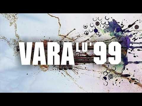 Generatia 99 - VARA LU' 99