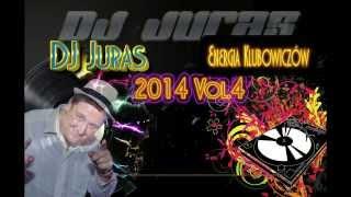DJ Juras Energia Klubowiczów 2014 Vol.4