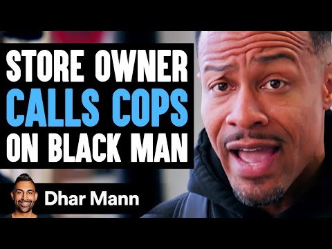 Store Owner CALL COPS on BLACK MAN, He Lives To Regret It | Dhar Mann