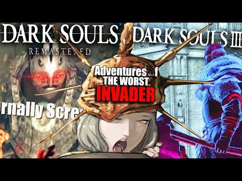 Dark Souls 3 X Dark Souls Remastered PvP: Adventures Of The Worst Invader!