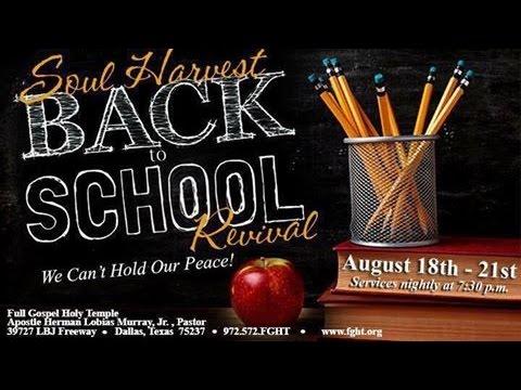Soul Harvest Back to School Revival (Wednesday Night)