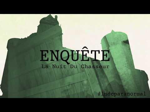 [PARANORMAL] La Nuit du Chasseur (investigations paranormales) - S01E05 - Le château de Fougères HD
