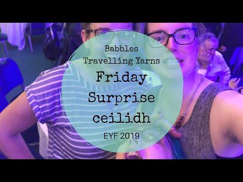 Edinburgh Yarn Festival - Friday & Surprise Ceilidh! 21 March 2019