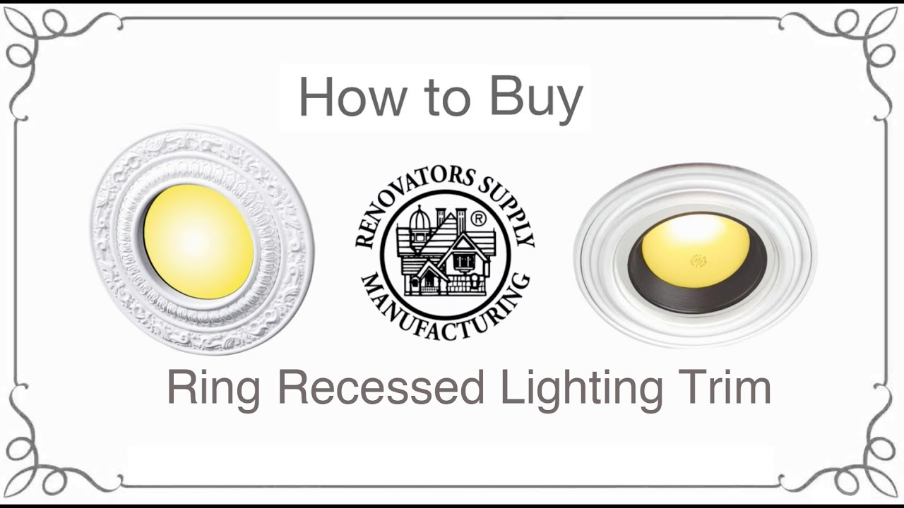 Ring Recessed Lighting Trim How to Buy