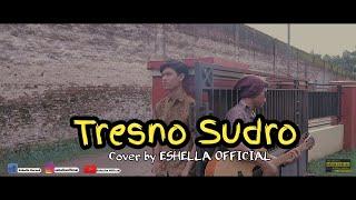 Tresno Sudro - Pambuko C. // Cover ESHELLA OFFICIAL