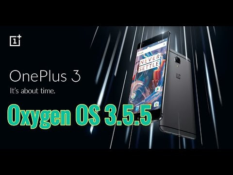 Oneplus 3: Oxygen OS 3.5.5 latest Release