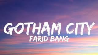 FARID BANG - GOTHAM CITY (Lyrics)