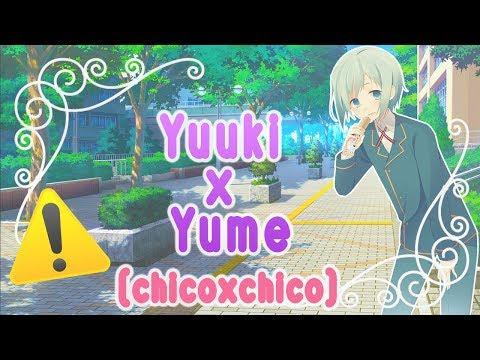 Yuuki x Yume momentos chicoxchico(NOMBRE EN LA DESCRIPCIÓN!!!!)