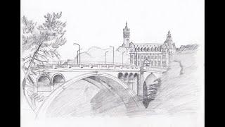 D R A W I N G ----- Adolphe Bridge (Luxembourg) วาดรูปลักเซมเบิร์ก