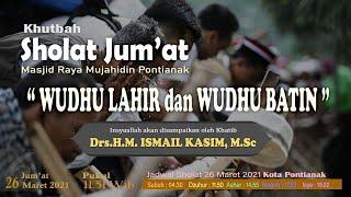 Download Khutbah Jum'at  26  Maret 2021 | Wudhu Lahir dan Wudhu Batin