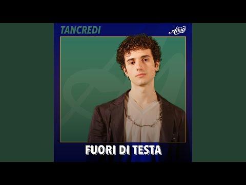 Fuori di testa - Tancredi - Topic
