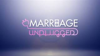 Marriage Unplugged Intro