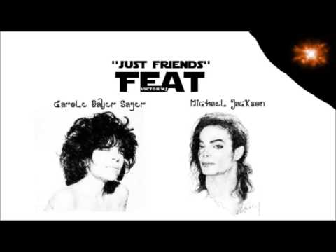 Carole Bayer Sager Ft. Michael Jackson - Just Friends [Rare song]