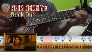 "#Learn2Play ★★★ ""Phir Dekhiye"" (Rock On!) chords - Guitar Bollywood lesson"