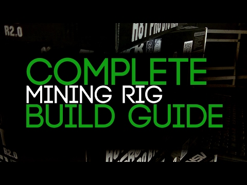 The Complete Mining Rig Build Guide!