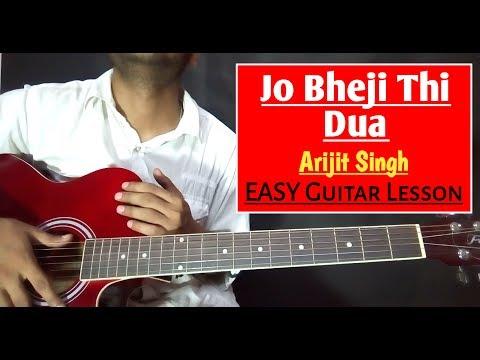 Jo Bheji Thi Dua Guitar Lesson Chords & Strumming Tutorial - Arijit Singh Unplugged - Nandini Sarkar
