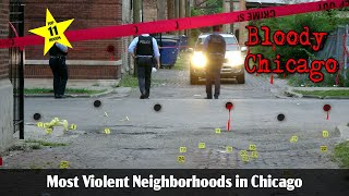 Top Ten Most Violent Neighborhoods in Chicago 3 2017