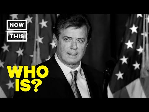 Who is Paul Manafort? – Former Trump Campaign Chairman | NowThis