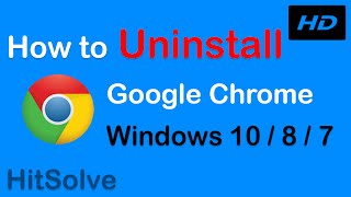 How to Uninstall Google Chrome on Windows 10/8/7