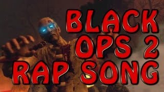 BLACK OPS 2 ZOMBIES RAP SONG - RISEN