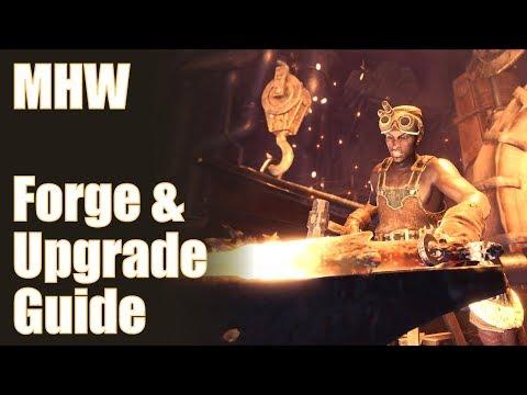 Monster Hunter World - Forge/Upgrade Guide...