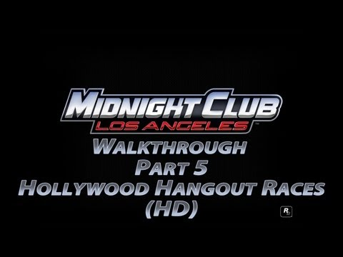 Midnight Club Los Angeles Part 5 Hollywood Hangout Races (HD)