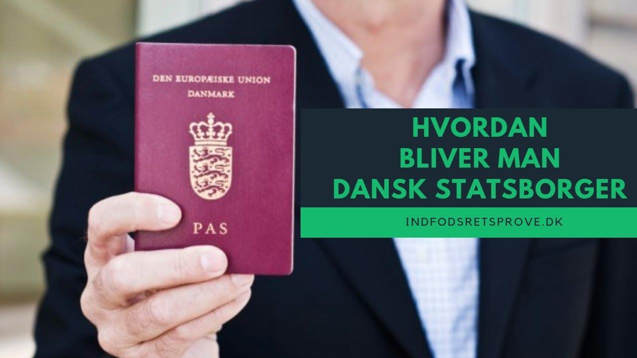 hvordan bliver jeg dansk statsborger