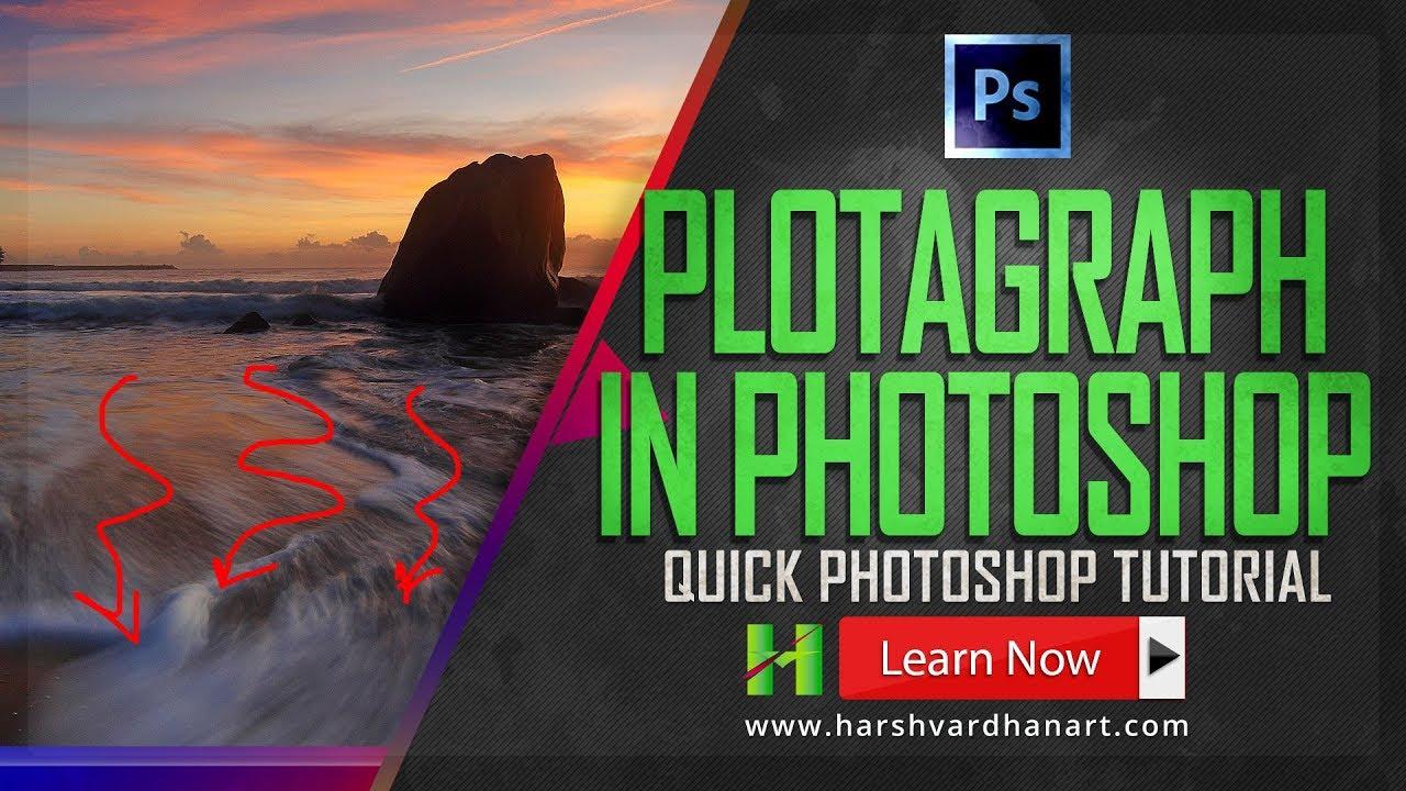 Plotagraph Photoshop-Quick Plotagraph Photoshop Tutorial
