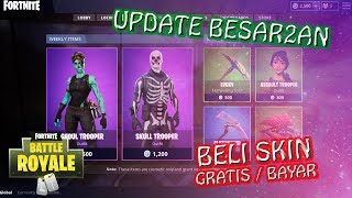 HOW TO BUY FREE SKIN/PAY & BIG UPDATE-Fortnite Indonesia