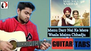 Mere Wala Sardar - Jugraj Sandhu || Guitar Tabs || Guitar Cover || Punjabi Song